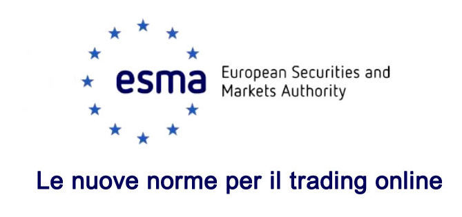 Trading online: le nuove norme ESMA