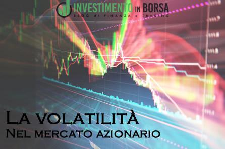 La volatilità nel mercato azionario