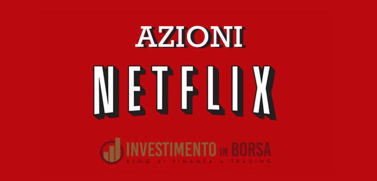 Comprare azioni Netflix: analisi e quotazione